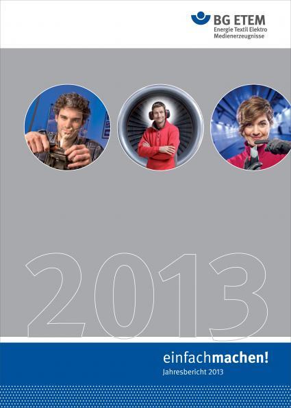 Unfaelle-auf-Tiefststand-Betriebe-entlastet-BG-ETEM-zieht-Bilanz-fuer-2013