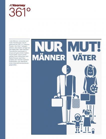Nur-Mut-Maenner-wuenschen-sich-familienfreundlichere-Unternehmen-A-T-Kearney-Studie-zeigt-Maenner-wuenschen-sich-mehr-Zeit-fuer-die-Familie-fragen-aber-wenig-familienfreundliche-Leistungen-nach