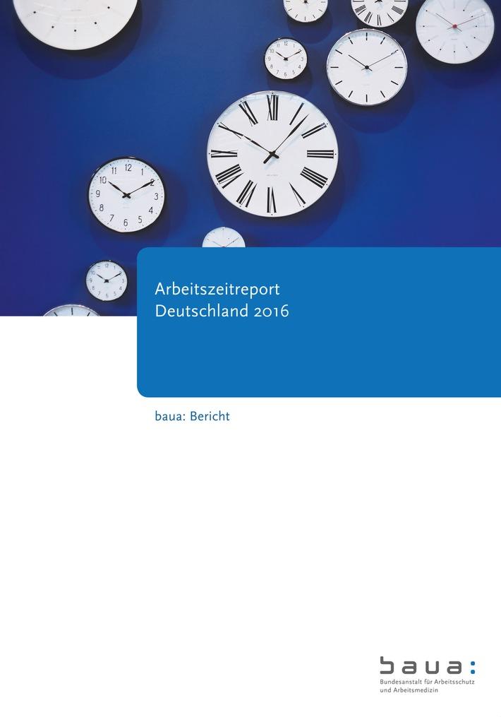 BAuA-Arbeitszeitreport-2016-Flexibilisierung-durchdringt-Arbeitszeitrealitaet-in-Deutschland-Zusammenhang-zwischen-Arbeitszeit-Gesundheit-und-Wohlbefinden